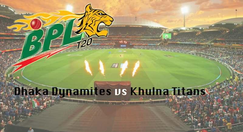 Dhaka Dynamites vs Khulna Titans