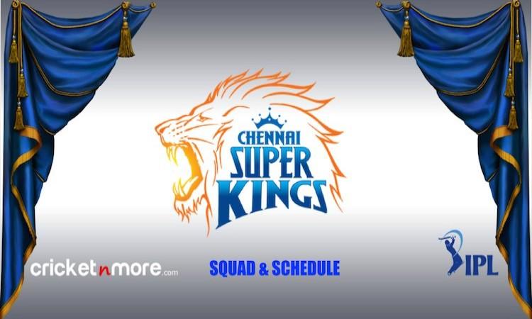 CSK Squad, Schedule