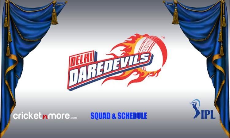 Delhi Daredevils Squad Schedule