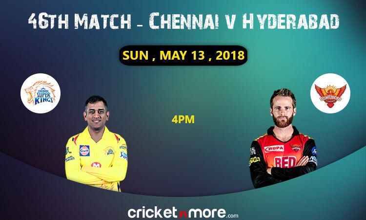 Chennai vs Hyderabad
