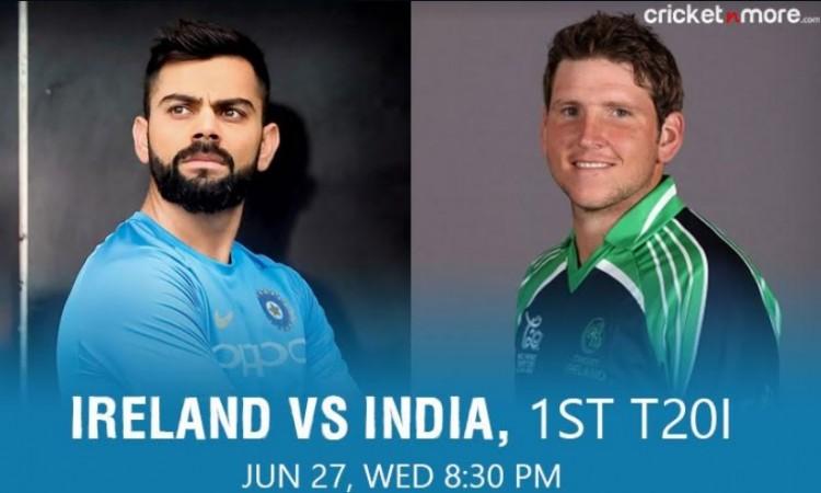 पहले T20I में आयरलैंड ने टॉस जीतकर पहले फील्डिंग करने का फैसला किया, भारत करेगा पहले बल्लेबाजी