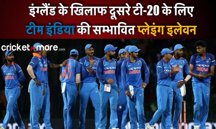 india predicted XI for second t20i vs england