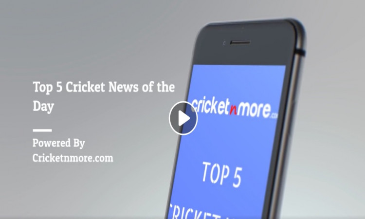 Top 5 Cricket News