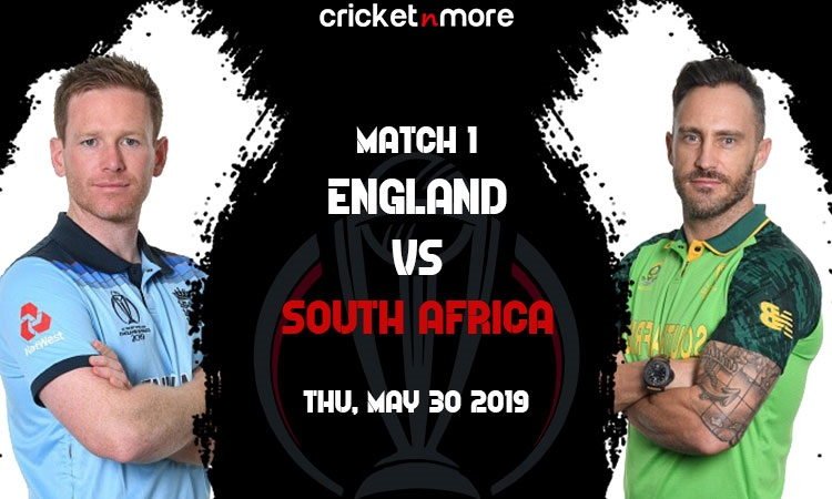 England vs South Africa 1st Match ICC Cricket World Cup 2019