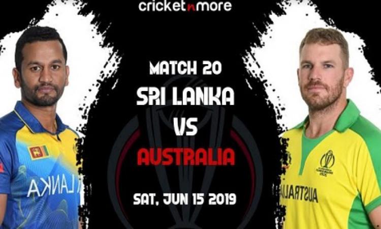 CWC19 मैच 20: कमजोर श्रीलंका के सामने विश्व विजेता ऑस्ट्रेलिया की चुनौती, मैच प्रीव्यू और संभावित XI