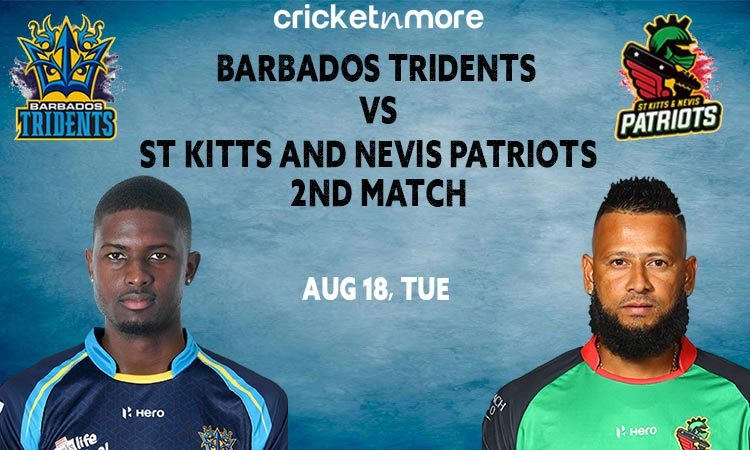 Barbados Tridents vs St Kitts and Nevis Patriots CPL 2020
