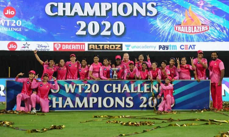 Trailblazers Beat Supernovas By 16 Runs To Clinch Women's T20 Challenge