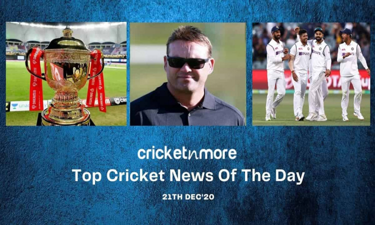 Top Cricket News Of The Day 21th Dec