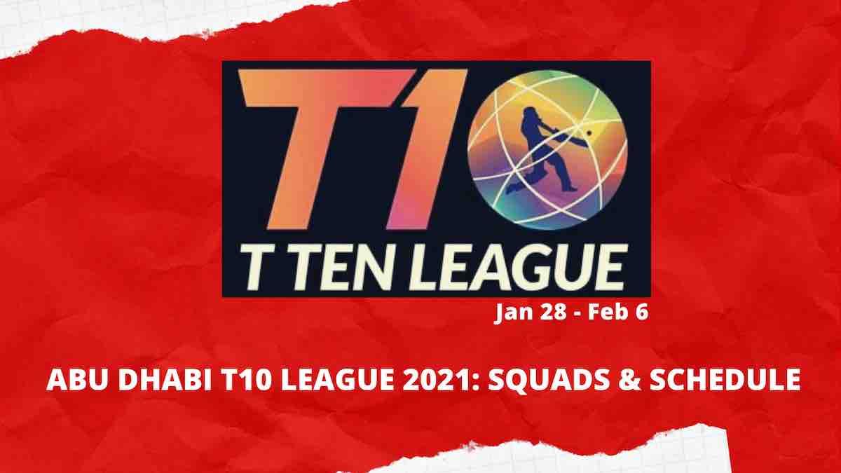Abu Dhabi T10 League 2021 Schedule