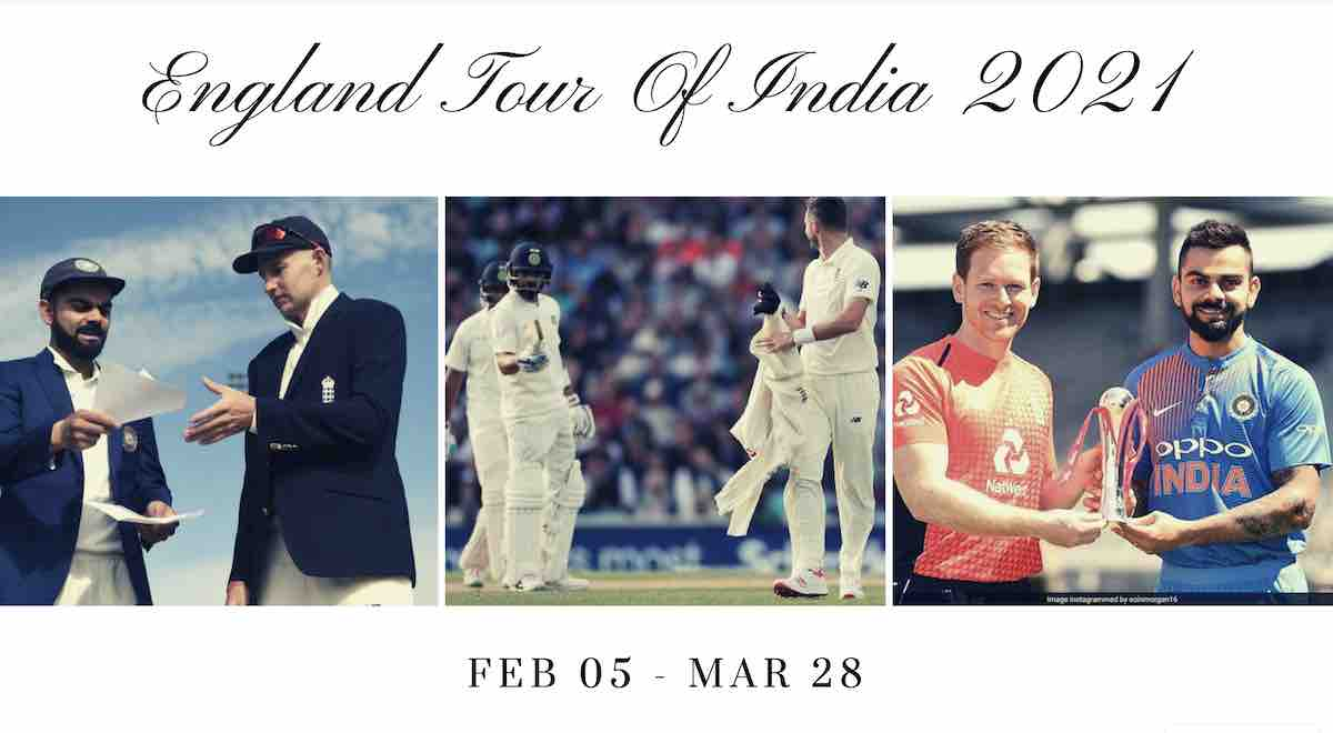 England Tour Of India 2021 Schedule