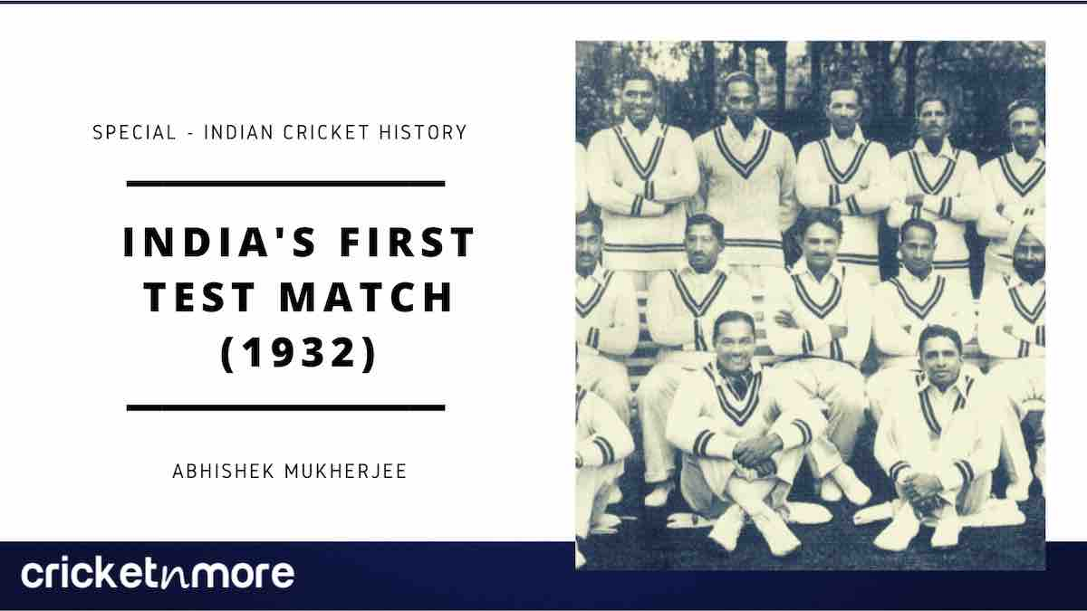 India's First Test Match