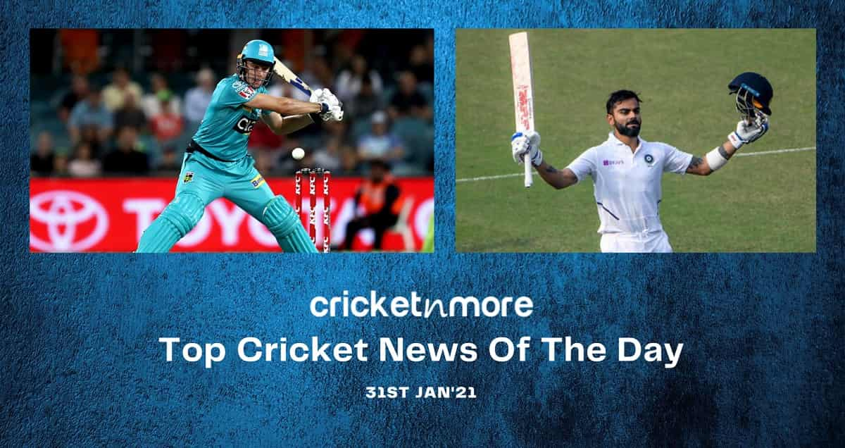 Top Cricket News Of The Day 31st  Jan
