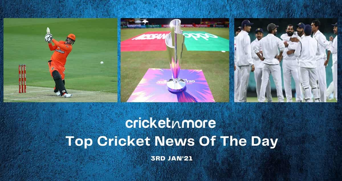 Top Cricket News Of The Day 3rd Jan