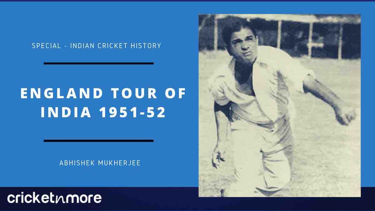 England Tour Of India 1951-52