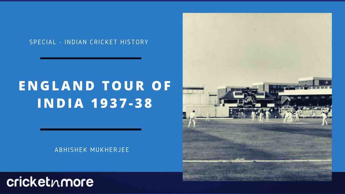 England Tour Of India 1937-38, England vs India 1937-38 series