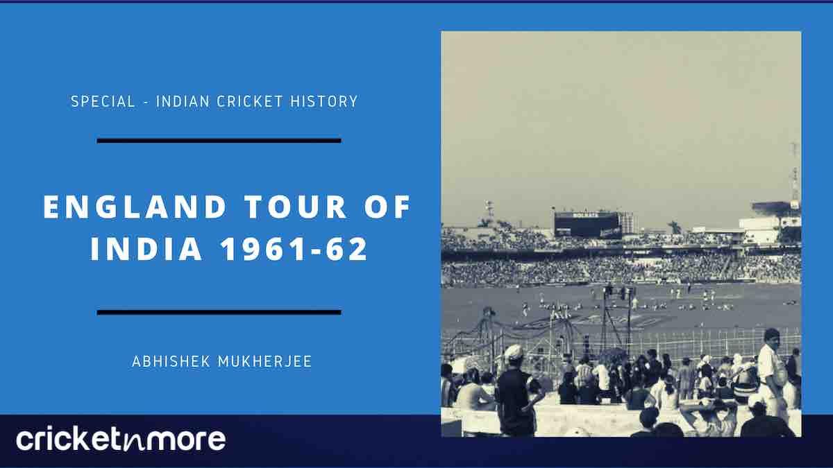 England Tour Of India 1961-62