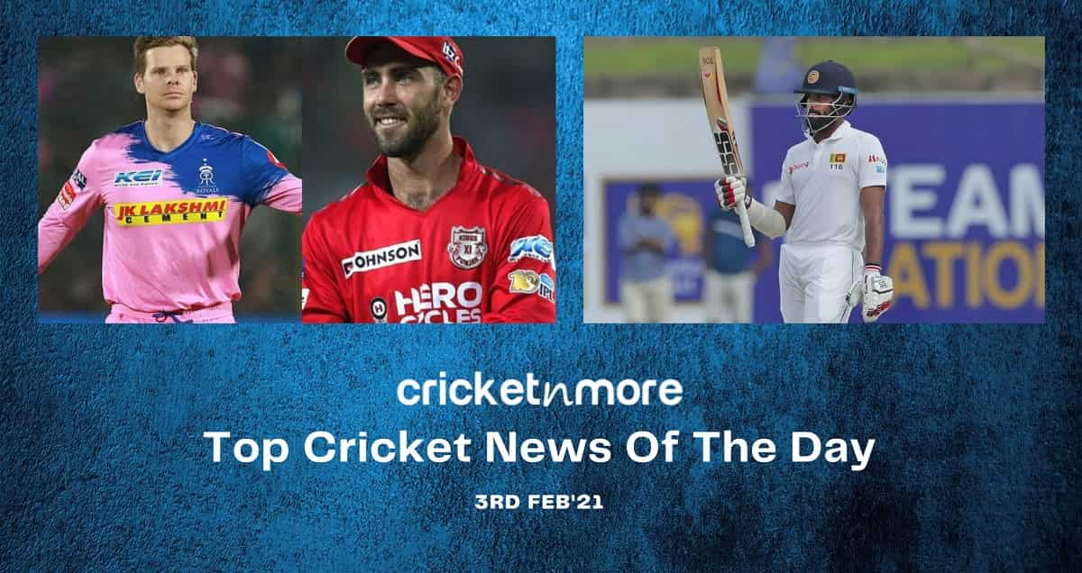 Top Cricket News Of The Day 3rd February 2021