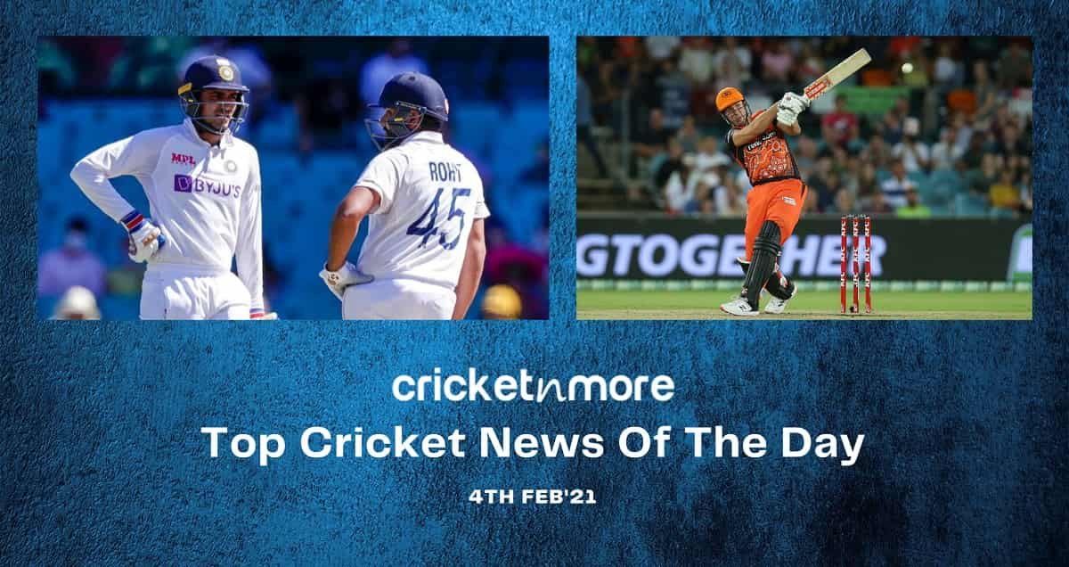 Top Cricket News Of The Day 4th Feb