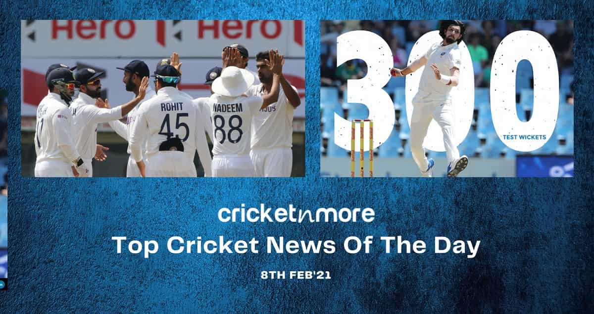 images for Top Cricket News Of The Day 8th Feb 2021
