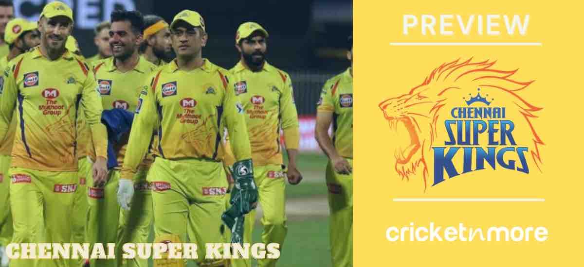Chennai Super Kings IPL 2021 Team Preview