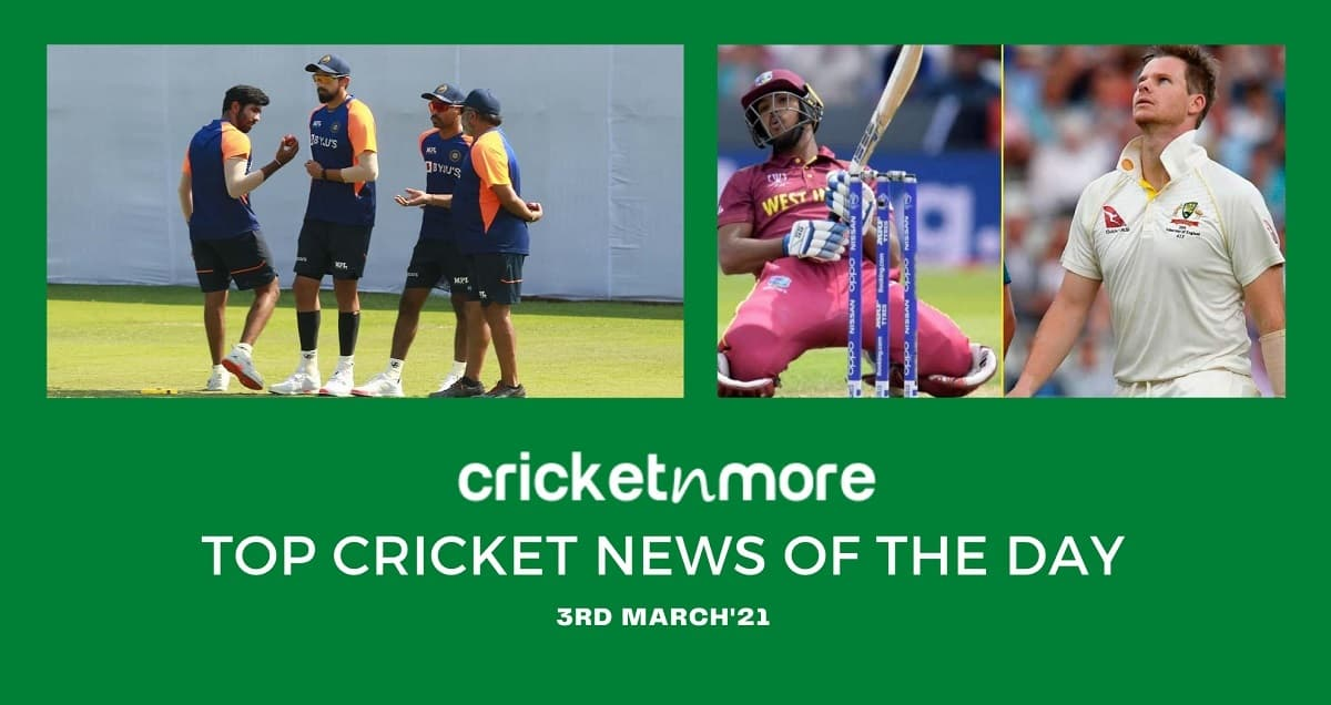 Top Cricket News Of The Day 3rd March
