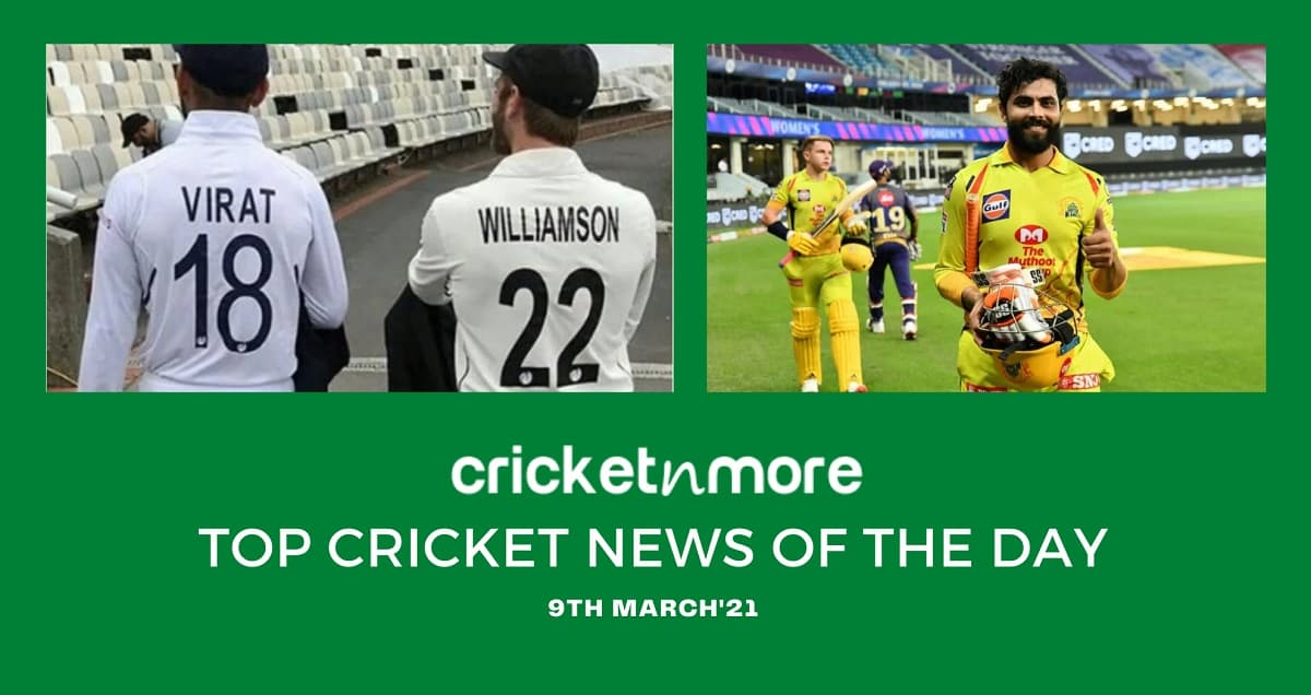 Top Cricket News Of The Day 9th March