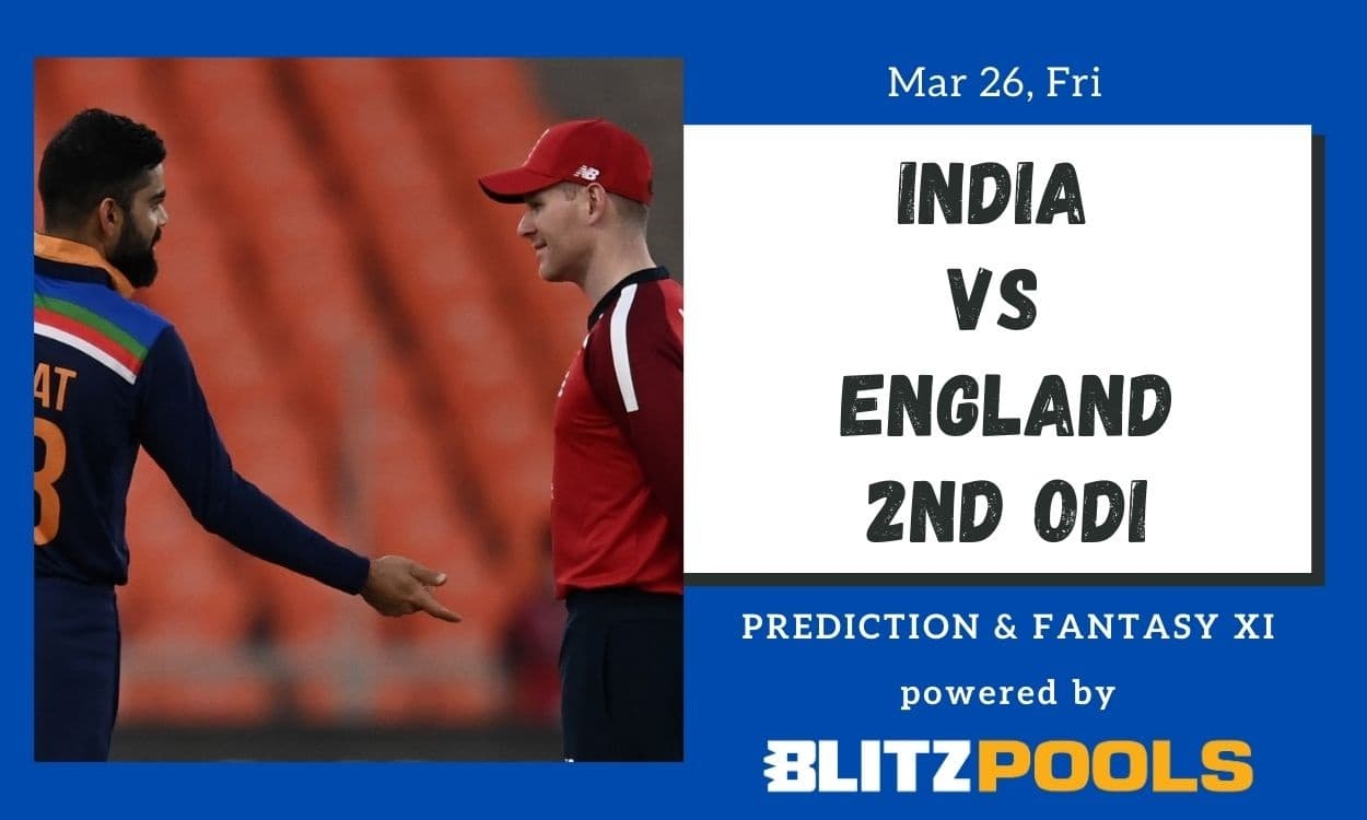Cricket Image for India vs England, 2nd ODI – Blitzpools Prediction, Fantasy XI Tips & Probable XI