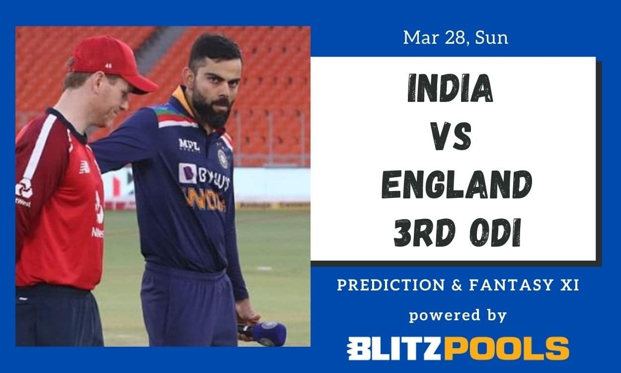Cricket Image for India vs England, 3rd ODI – Blitzpools Prediction, Fantasy XI Tips & Probable XI