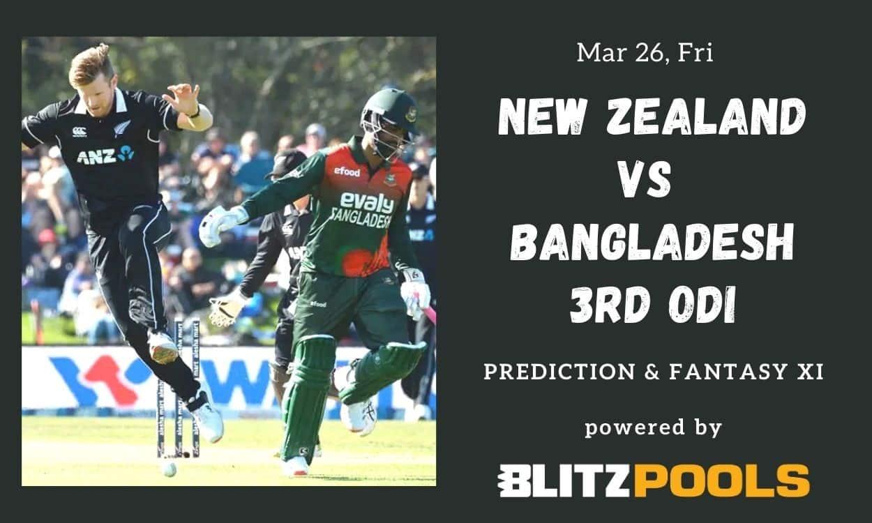 Cricket Image for New Zealand vs Bangladesh, 3rd ODI – Blitzpools Prediction, Fantasy XI Tips & Prob