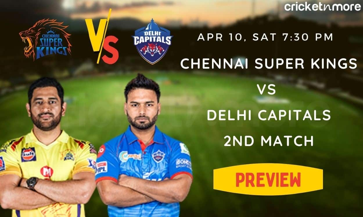 IPL 2021 - CSK will take on DC in the 2nd match, a look at the probable playing XI