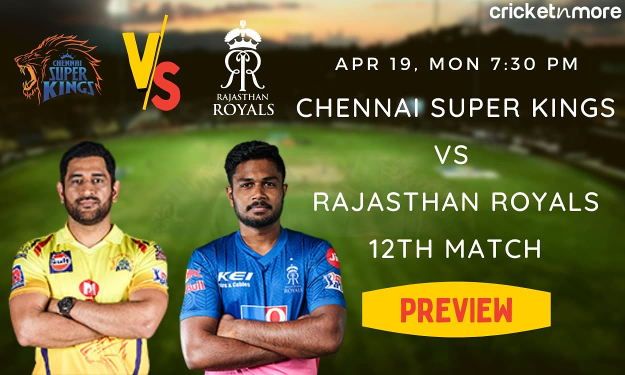 Cricket Image for IPL 2021, Preview: Rajasthan Royals Up Against Rejuvenated Chennai Super Kings