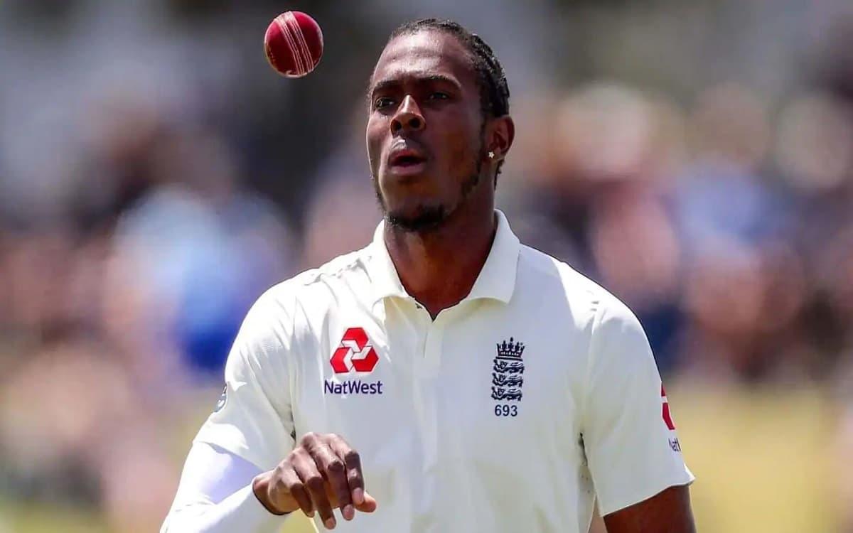 टेस्ट सीरीज से पहले इंग्लैंड को लगा 'बड़ा झटका', कोहनी की चोट के कारण आर्चर हुए टीम से बाहर