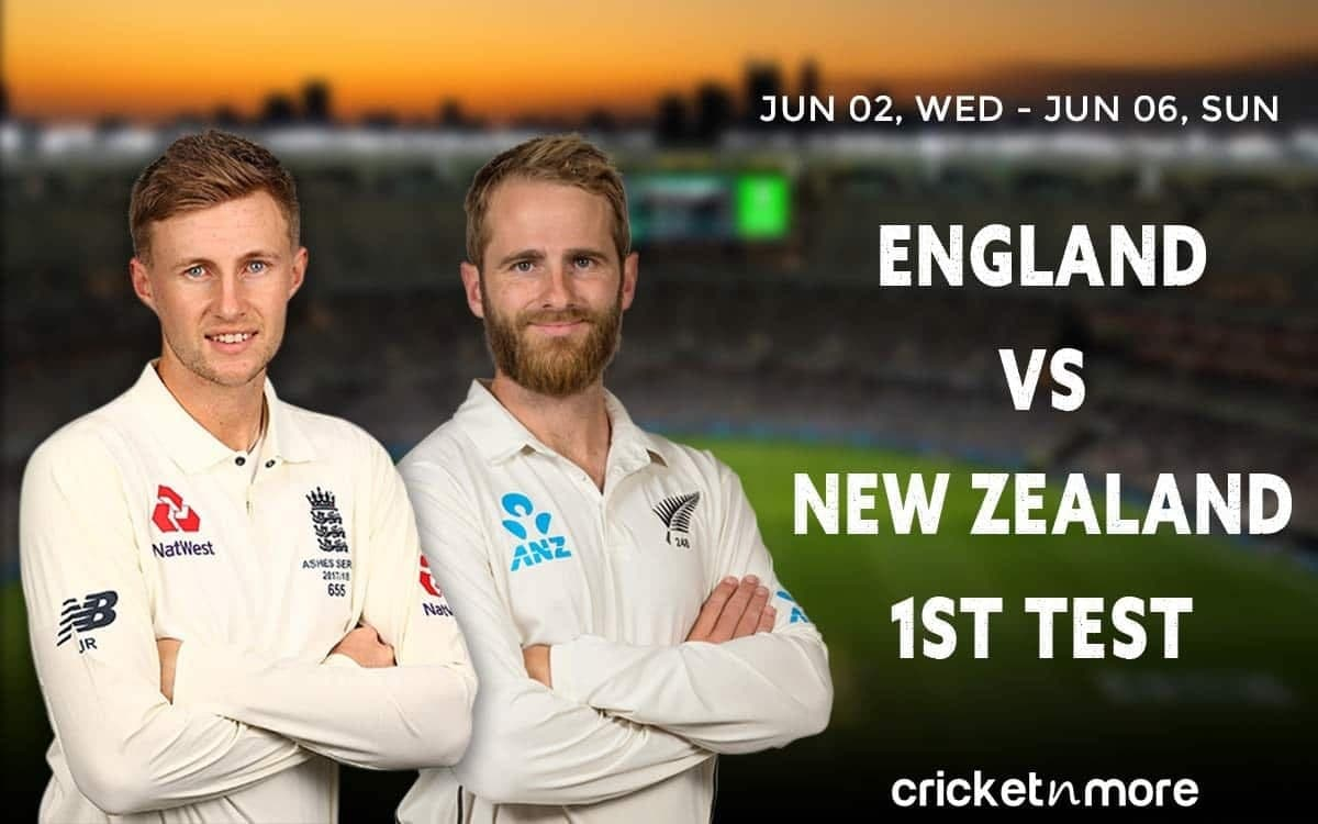 England vs New Zealand, 1st Test – Prediction, Fantasy XI Tips & Probable XI