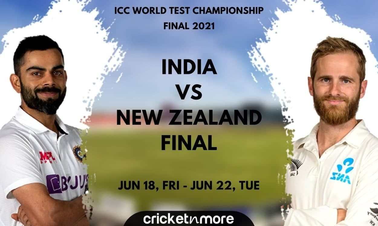 India vs New Zealand, WTC Final – Prediction, Fantasy XI Tips & Probable XI