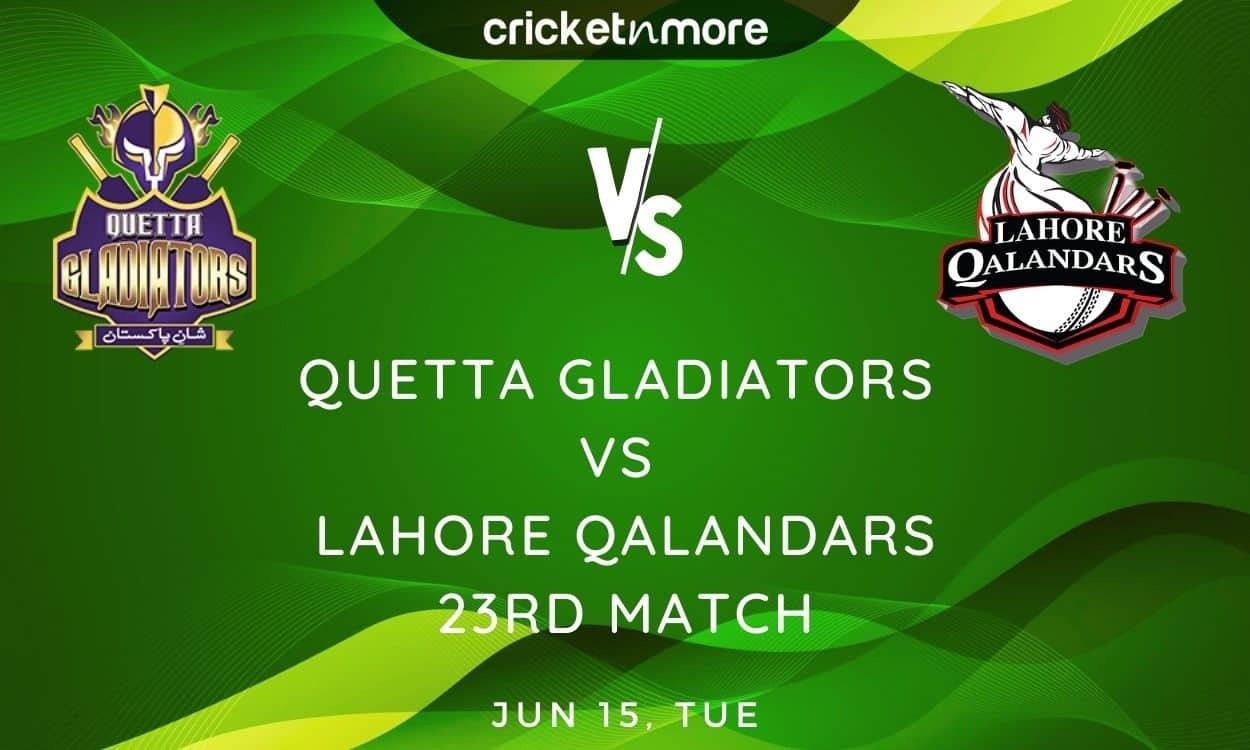 Cricket Image for Quetta Gladiators vs Lahore Qalandars, PSL 2021 – Prediction, Fantasy XI Tips & Pr