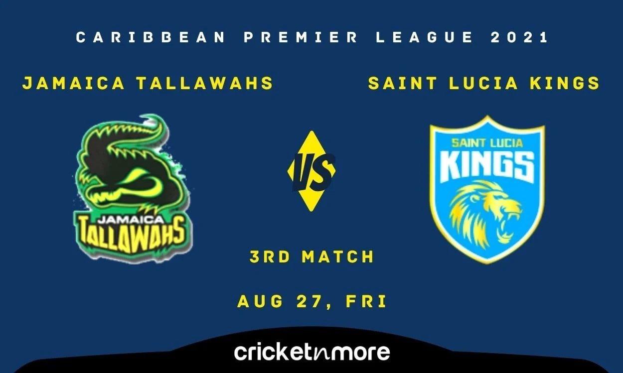 Saint Lucia Kings opt to bowl vs Jamaica Tallawahs