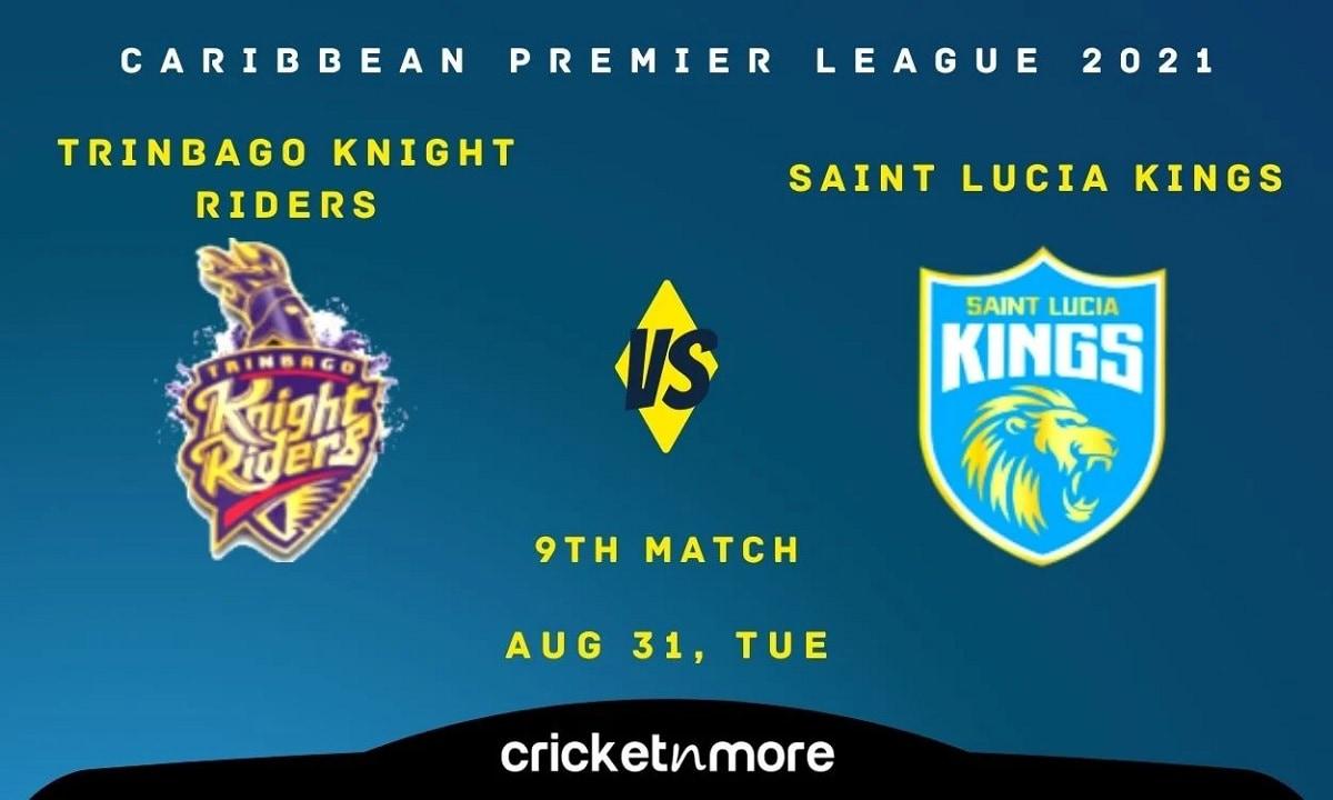 Trinbago Knight Riders vs Saint Lucia Kings – Cricket Match Prediction, Fantasy XI Tips & Probable X