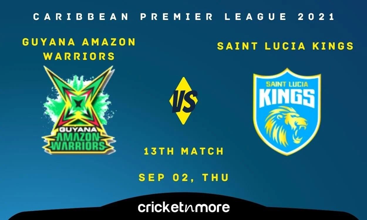 Saint Lucia Kings vs Guyana Amazon Warriors Cricket Match Prediction, Fantasy XI Tips & Probable XI