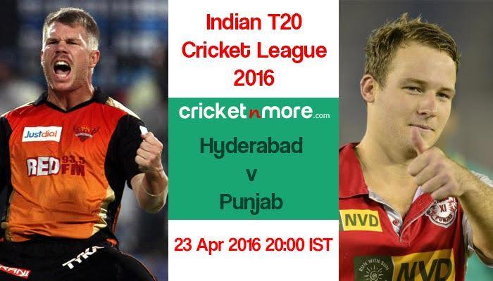 आईपीएल 2016: पंजाब के खिलाफ हैदराबाद का पलड़ा भारी